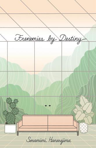 Frenemies by Destiny
