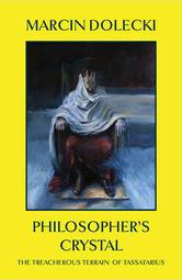 Philosopher's Crystal: The Treacherous Terrain of Tassatarius