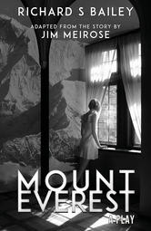 Mount Everest: A Play