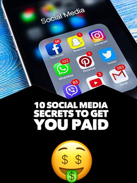 10 Social Media Secrets That Will Get You Paid (PAPERBACK)