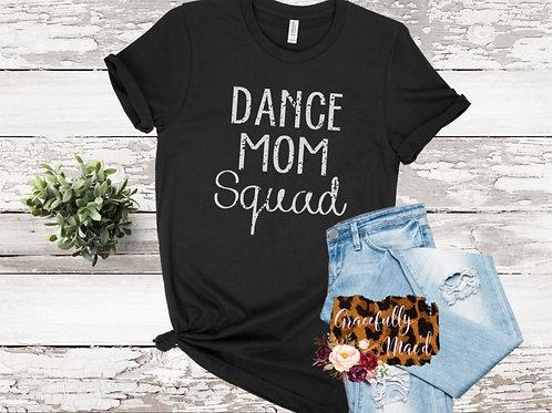 Dance Mom Squad