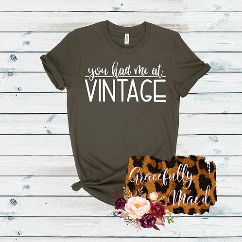 You Had Me At Vintage Shirt