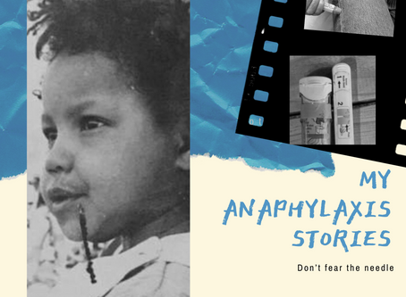 My Anaphylaxis stories: Don't fear the needle!