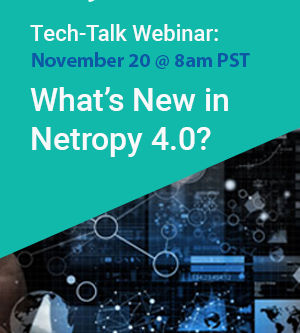 Apposite Tech Talk Webinar- What's New in Netropy 4.0 - Nov 20, 2019 11:00 AM ET