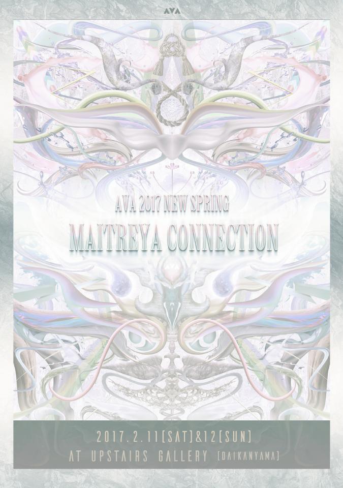 "AVA 2017 NEW SPRING ""MAITREYA CONNECTION""展示会のお知らせ"