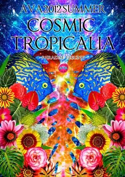 "2012 Summer ""COSMIC TROPICALIA"""
