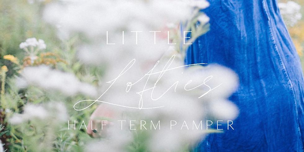 Little Lofties Half Term Pamper