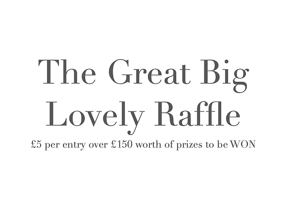 The Great Big Lovely RAFFLE