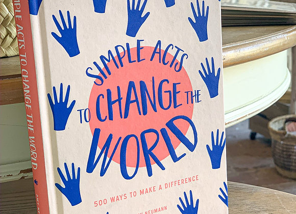 Simple Acts to Change the World Book