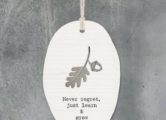 Never Regret Acorn Ceramic Ornament