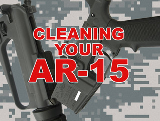 Caring For Your AR-15