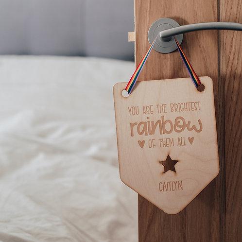 'The Brightest Rainbow of Them All' Rainbow Baby Wooden Nursery Flag