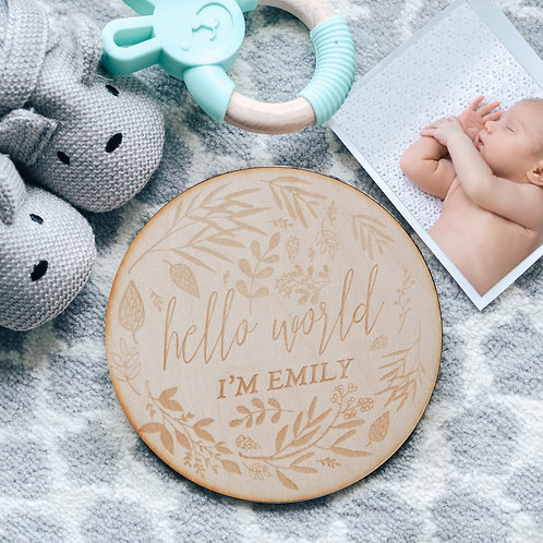 Hello World Birth Announcement Wooden Keepsake Sign