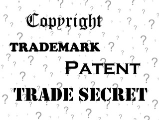 Quick! What's the Difference between Patents, Trademarks, Copyrights, and Trade Secrets?