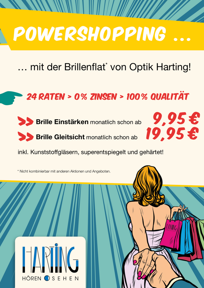Powershopping - Mit der Brillenflat von Optik Harting!