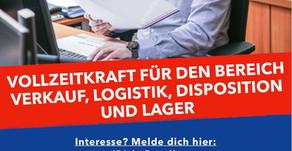 STELLENANZEIGE - Verkauf, Logistik, Disposition & Lager