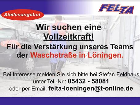 Wir suchen ZU SOFORT eine Vollzeitkraft für die Waschstraße in LÖNINGEN!
