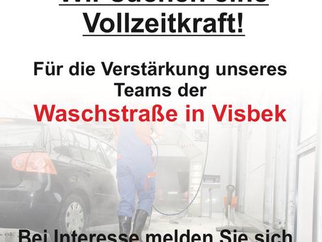 Wir suchen ZU SOFORT eine Vollzeitkraft für die Waschstraße in VISBEK!