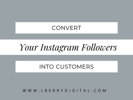 Convert Your Instagram Followers Into Customers