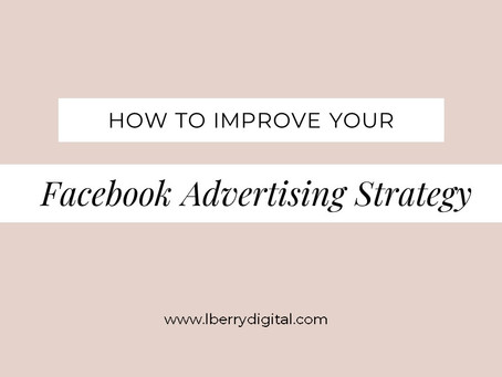 How to Improve Your Facebook Advertising Strategy