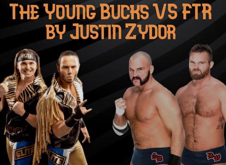 The Young Bucks vs FTR -Justin Zydor