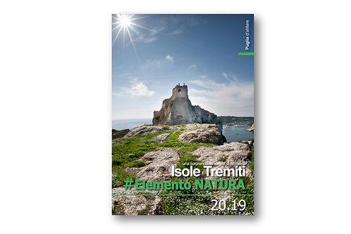 Pubblicazione |212 pagg| Isole Tremiti ElementoNatura | Quota Sostegno Progetto