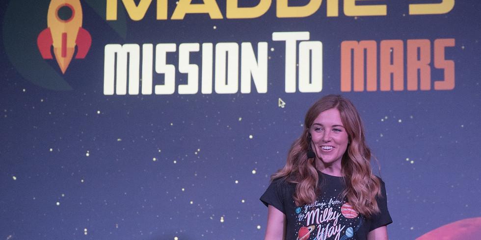 Maddie's Mission to Mars!