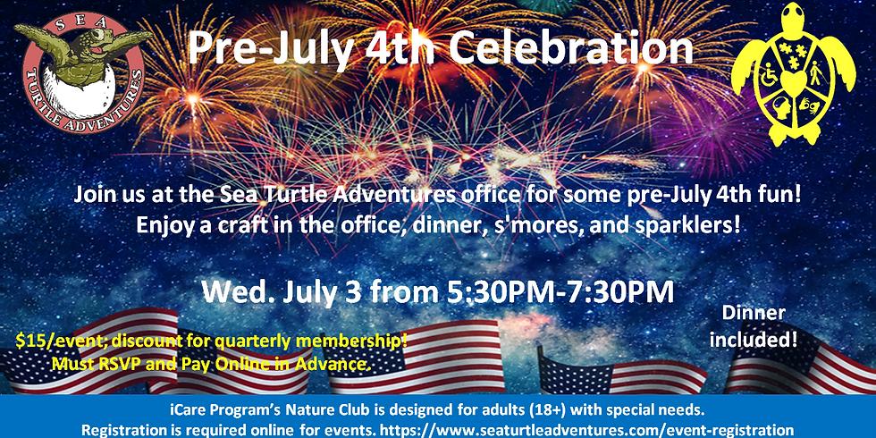 Pre-July 4th Celebration!