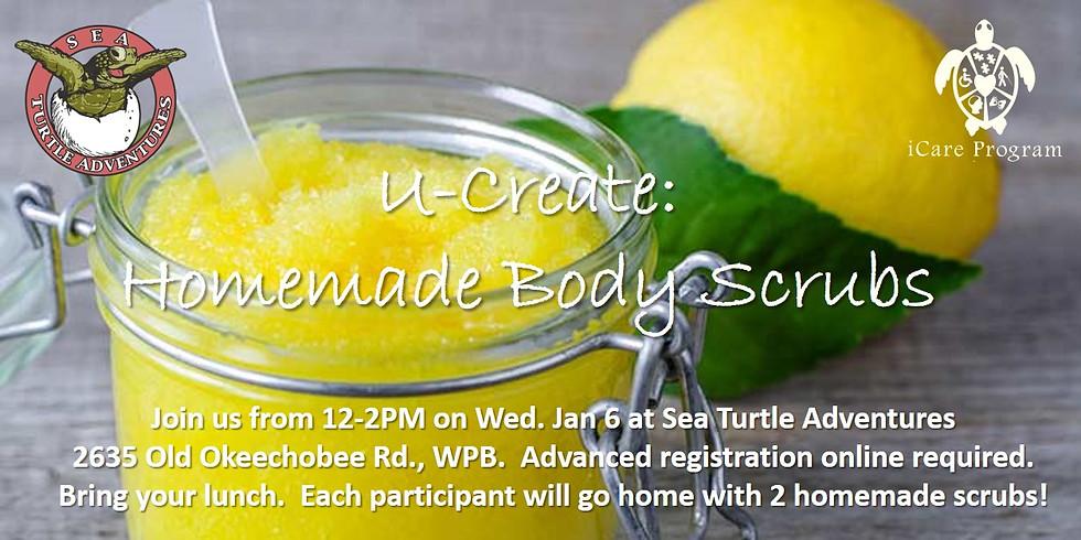 U-Create!  Homemade Body Scrubs