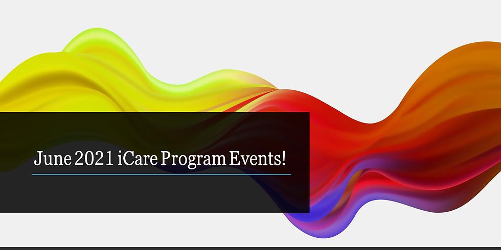 June 2021 iCare Program Events