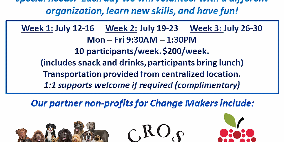 Change Makers! Week 2: July 19-23