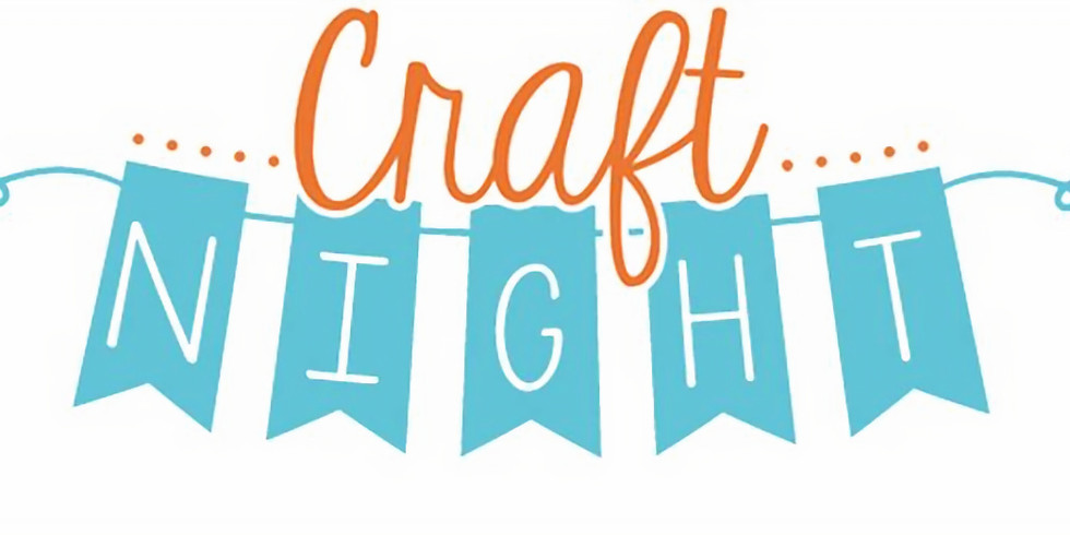 Open Craft Night!