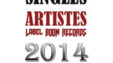 Singles Artistes Label Boom Records 2014