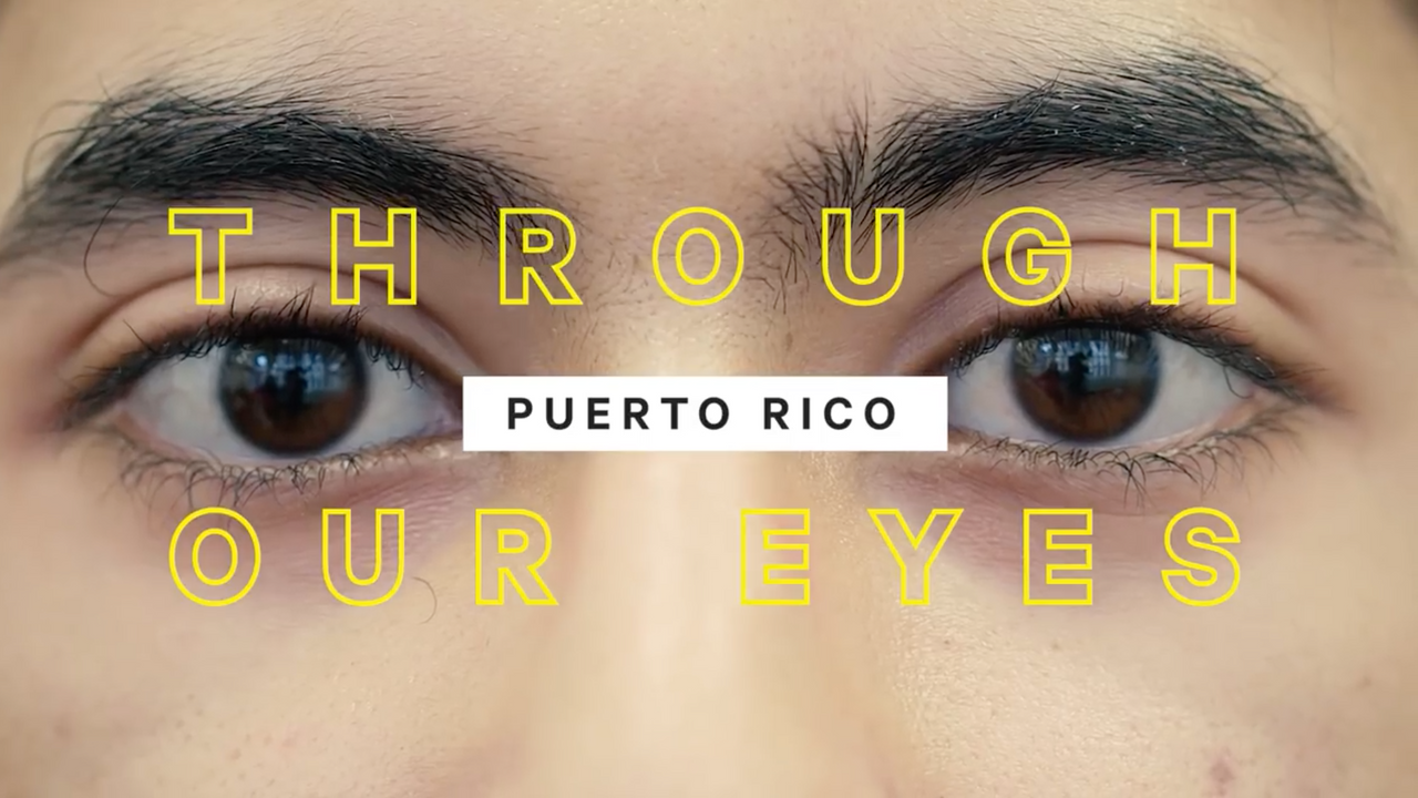Through Our Eyes: Life in Puerto Rico After Maria