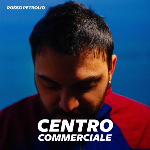 """Centro Commerciale"" Rosso Petrolio  EP cover design & photo shooting"