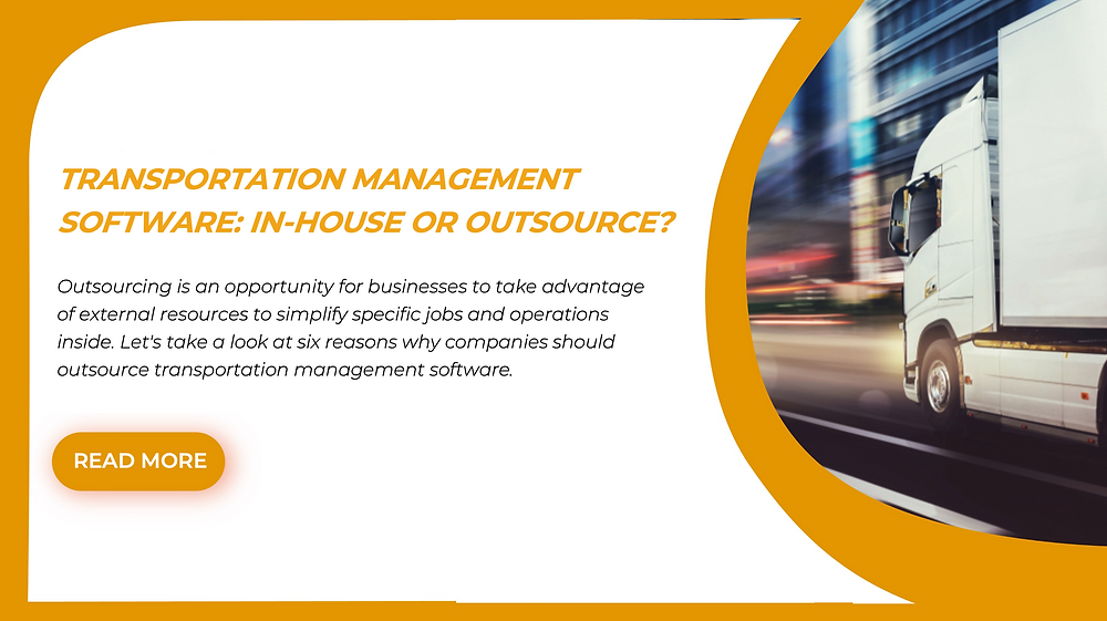 transportation management software: in-house or outsource