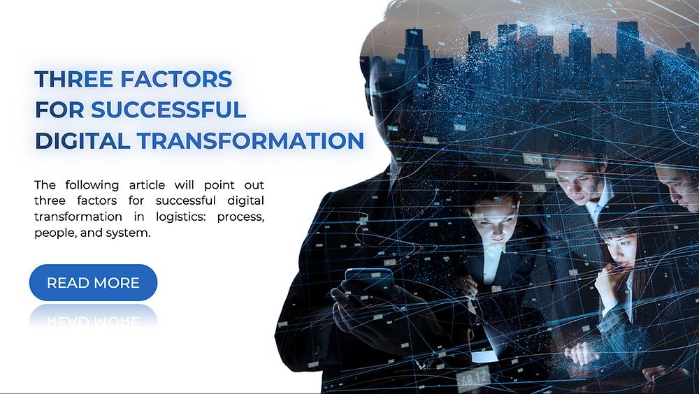3 factors for successful digital transformation