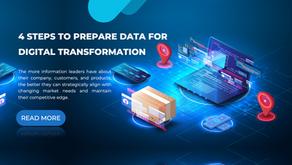 4 Steps to Prepare Data for Digital Transformation