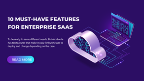 10 Must-Have Features For Enterprise SaaS