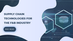 Supply Chain Technologies For The F&B Industry