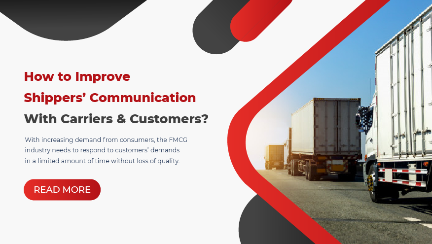 How To Improve Shippers' Communication With Carriers And Customers?