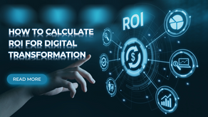 How to Calculate ROI for Digital Transformation