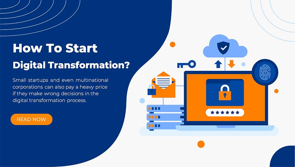 How to start digital transformation
