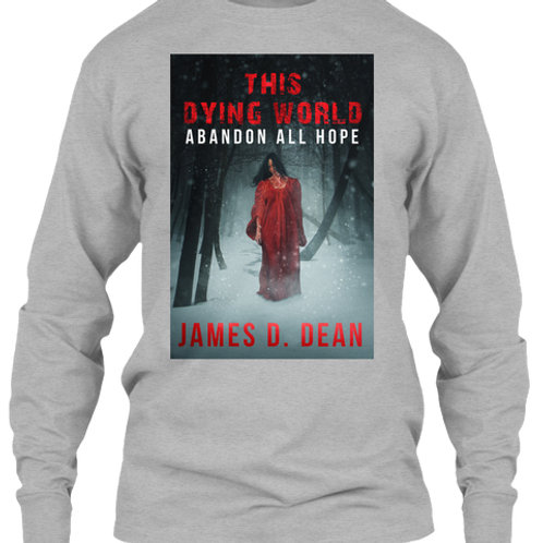 This Dying World II Long Sleeve Tee