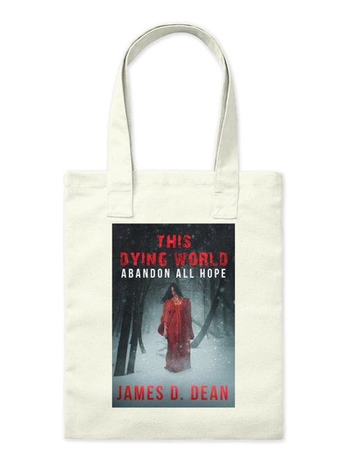 This Dying World II Tote Bag