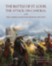 Battle of St Louis The Attack on Cahokia Book Cover