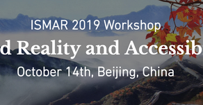CfP: Mixed Reality and Accessibility Workshop at ISMAR 2019.