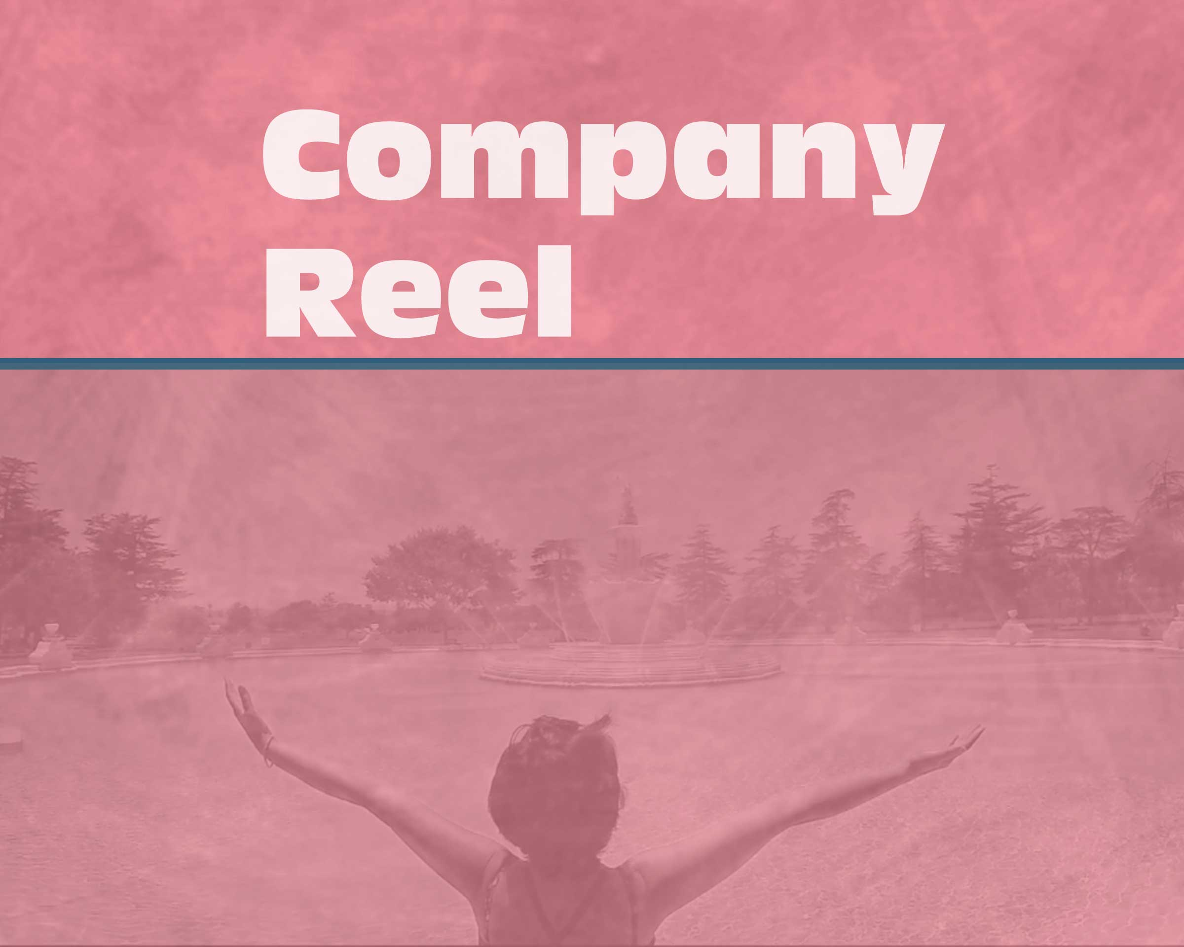 Company Reel