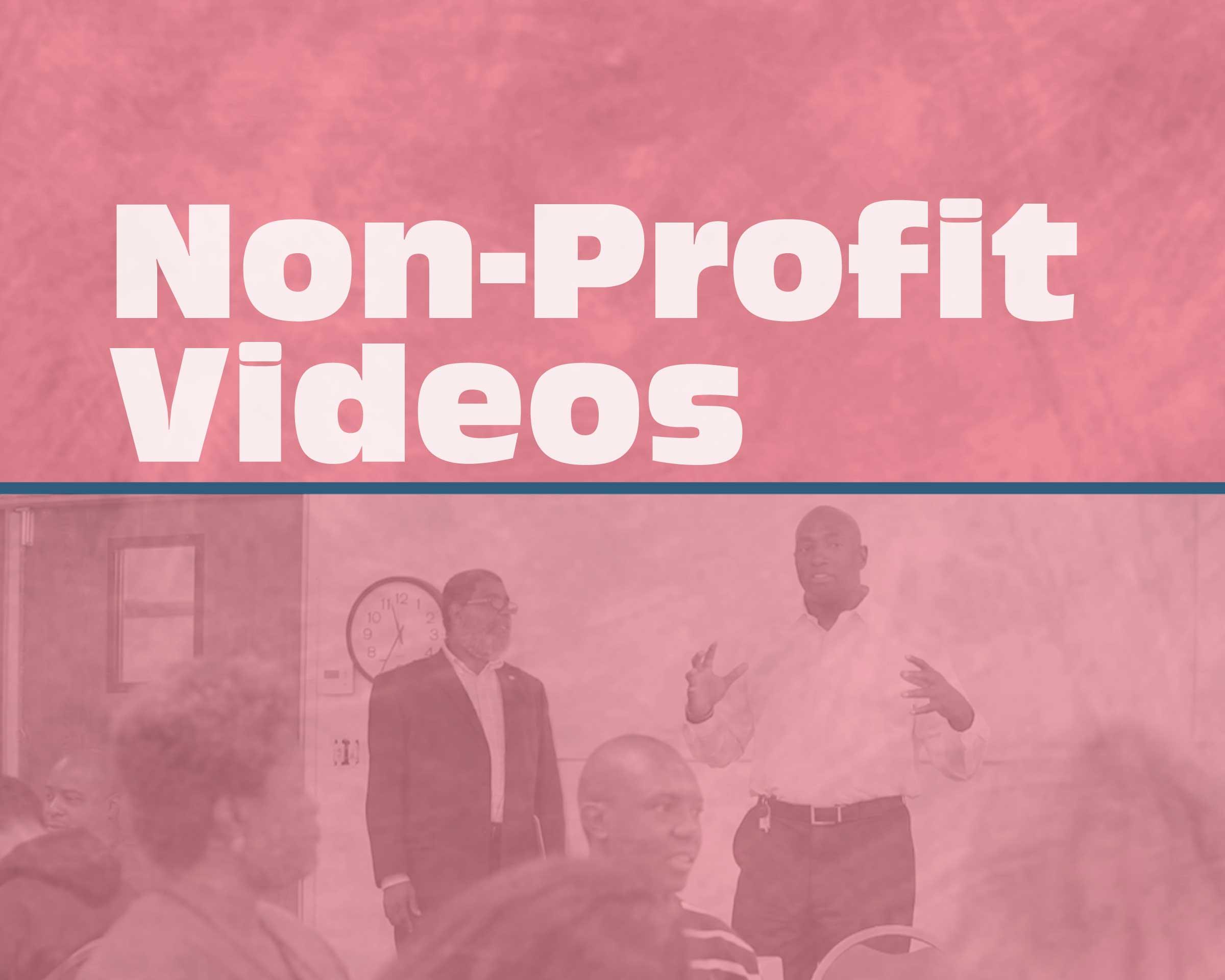 Non-Profit Videos