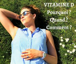 Pourquoi et comment faire le plein de vitamine D